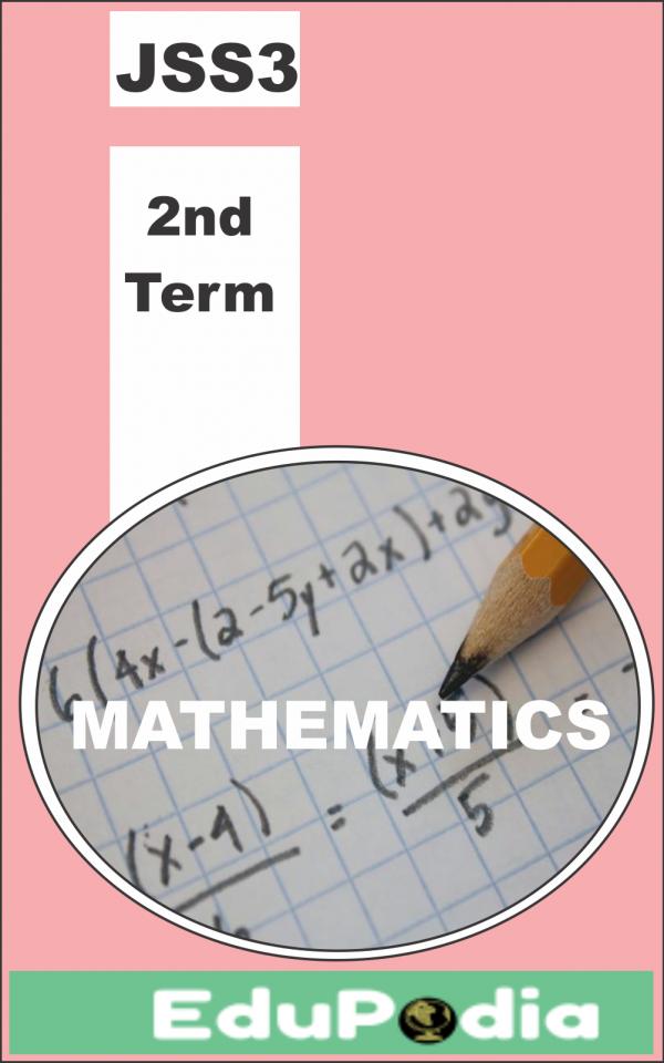 Second Term JSS3 Mathematics Lesson Note