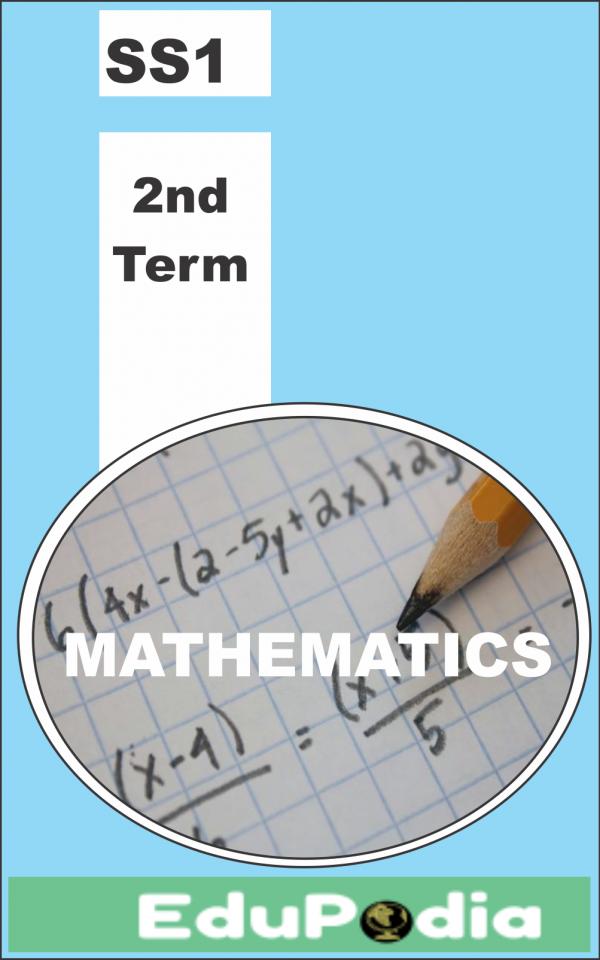 Second Term SS1 Mathematics Lesson Note