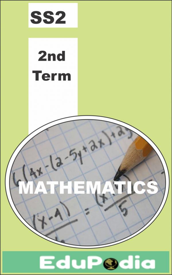 Second Term SS2 Mathematics Lesson Note