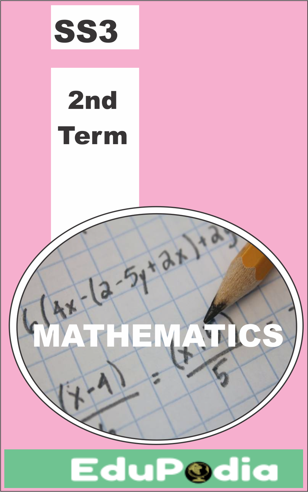 Second Term SS3 Mathematics Lesson Note