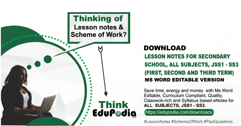 Download Lesson note for secondary school and scheme of work on EduPodia.com